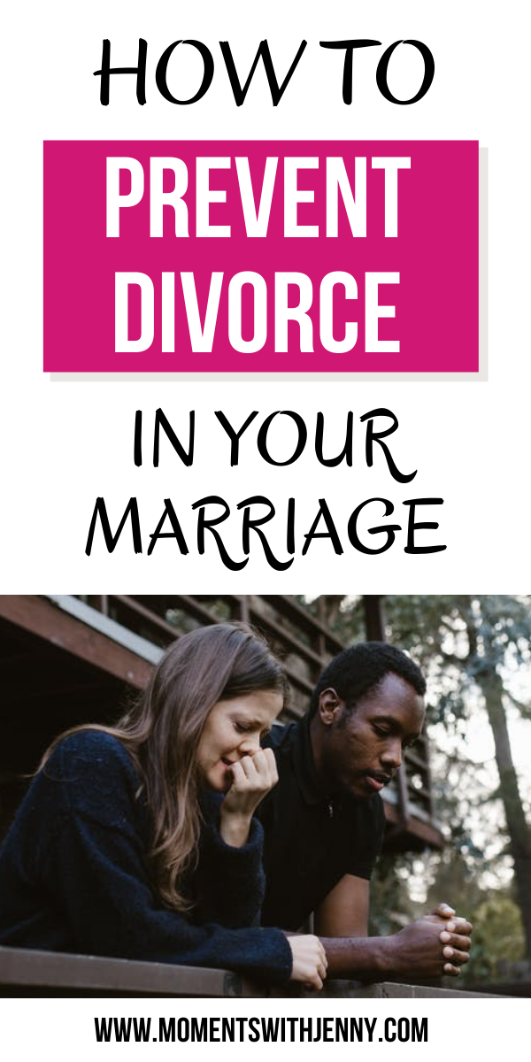 How to prevent divorce in your marriage